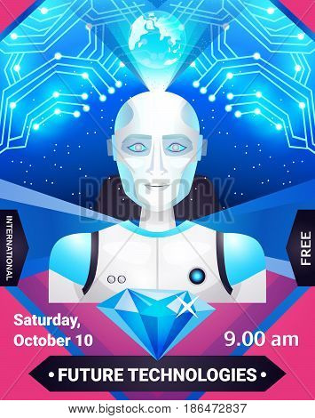 Future technologies poster in blue pink colors with robot, integrated circuit, globe and diamond vector illustration