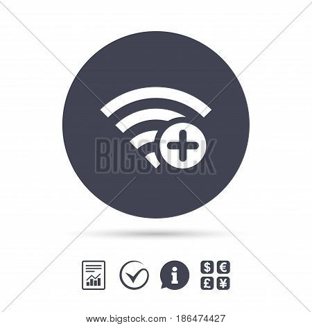 Wifi plus sign. Add Wi-fi symbol. Wireless Network icon. Wifi zone. Report document, information and check tick icons. Currency exchange. Vector