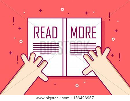 Hands with book. Read more.Thin line flat design card. Vector education background.