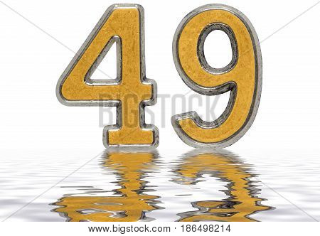 Numeral 49, Forty Nine, Reflected On The Water Surface, Isolated On White, 3D Render