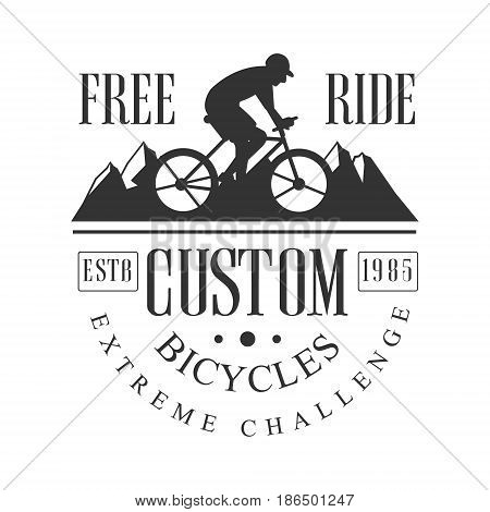 Freeride custom bicycles extreme challenge vintage label. Black and white vector Illustration for freeride club emblem