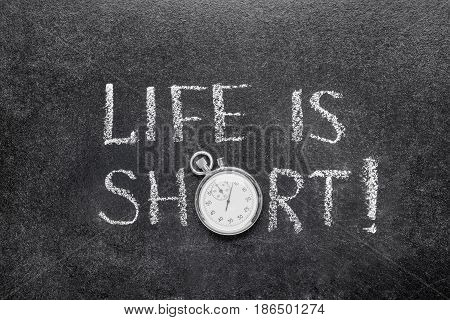 Life Is Short Watch