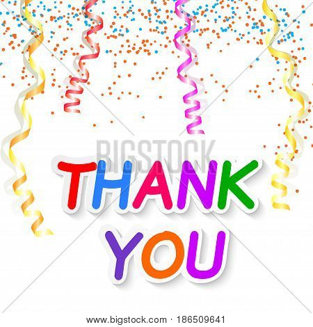 Thank you isolated on white background with streamers and confetti. Vector illustration.