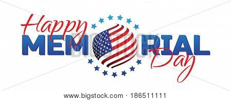Happy Memorial Day Sign With National Flag Colors Isolated On White Background. Remember And Honor.