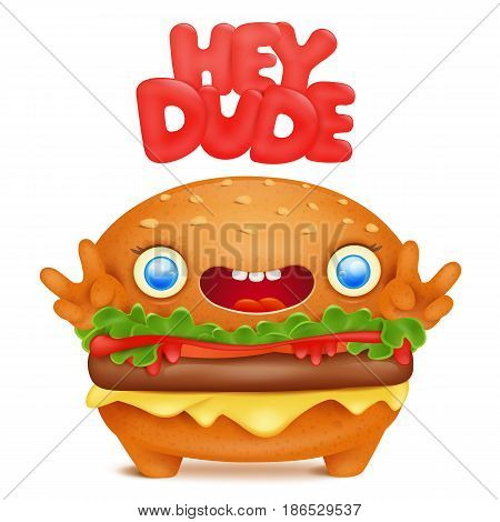 Burger emoji cute character with hey dude title. Vector illustration