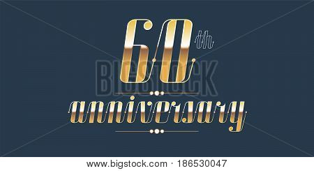 60 years anniversary vector logo. Decorative design element with lettering and number for 60th anniversary