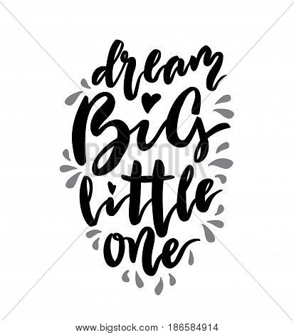 Dream big little one lettering. Family photography overlay. Baby photo album element. Hand drawn pink nursery design. handwritten brush pen calligraphy isolated. Vector illustration stock vector.