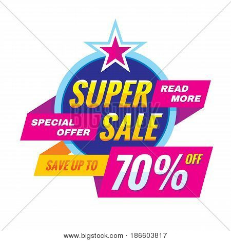 Super sale - vector banner concept illustration. Discount save up to 70% off advertising promotion layout. Special offer abstract creative badge on white background. Graphic design elements.