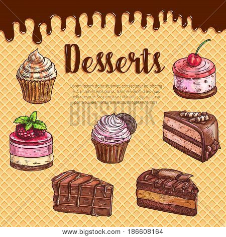 Cake dessert menu poster with waffle texture and flowing chocolate on background. Chocolate cake, cupcake, muffin, brownie and fruit dessert with cream swirls, cherry, cookie. Bakery and pastry design