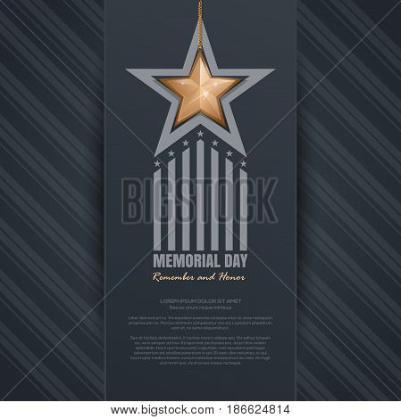 Memorial Day design. Remember and honor. National american holiday. Festive poster or banner with gold star on an elegant gray background. Vector illustration