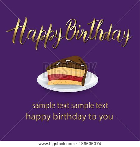 Happy birthday lettering card with cake and gold letters. Purple background. Good for greeting card