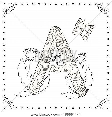 """Alphabet coloring page. Capital letter """"A"""" with flowers leaves and butterfly. Vector illustration."""