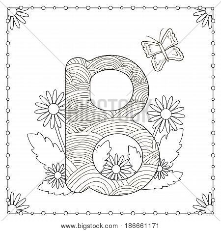 "Alphabet coloring page. Capital letter ""B"" with flowers leaves and butterfly. Vector illustration."
