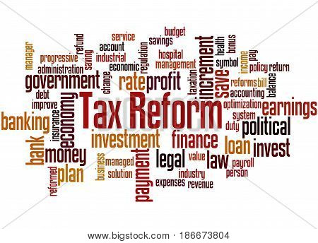 Tax Reform, Word Cloud Concept