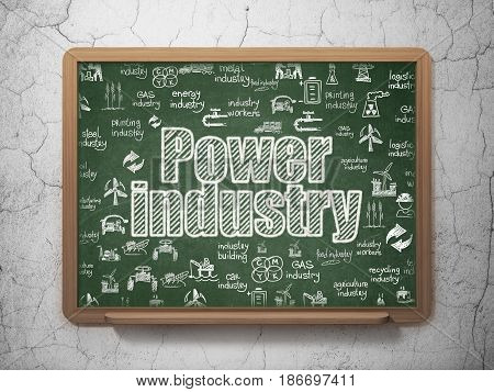 Industry concept: Chalk White text Power Industry on School board background with  Hand Drawn Industry Icons, 3D Rendering
