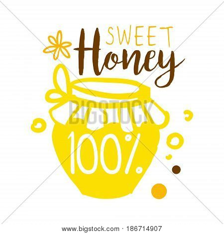 Sweet honey, 100 percent logo. Colorful hand drawn vector illustration for honey and apiary products