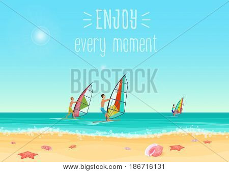 Vector illustration of three people windsurfing in the sea with enjoy every moment words