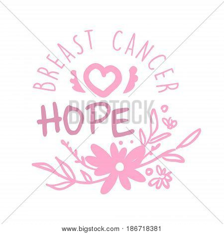 Breast cancer, hope label. Hand drawn vector illustration in pink colors for breast cancer awareness badge for poster, card, banner
