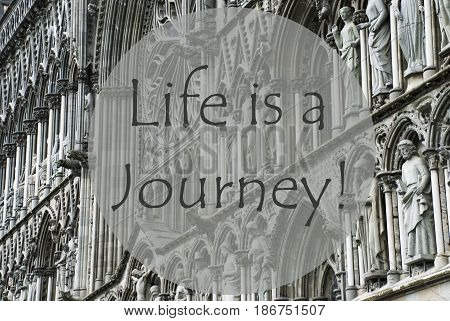 Church Of Trondheim In Norway. Macro Or Close Up Of Sculptures Or Statue. Religious Greeting Card. English Quote Life Is A Journey