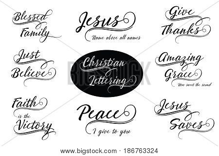 Christian Calligraphy Lettering Vector Set - Blessed Family, Faith is the Victory, Jesus Saves, Give Thanks, Just Believe, Amazing Grace, Peace I give to you & more, 8 designs in collection