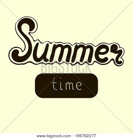 Vector hand drawn lettering - Summer time. Isolated calligraphy for travel agency, summer party. Great design for postcard