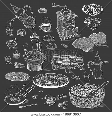 Vector sketch set Arabic cup and coffeepot, vintage coffee grinder, Oriental sweets, roasted coffee beans. Illustration black and white items of the coffee ceremony. On the chalk board style