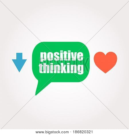 Text Positive Thinking. Education Concept . Speech Clouds Stickers, Arrow And Heart