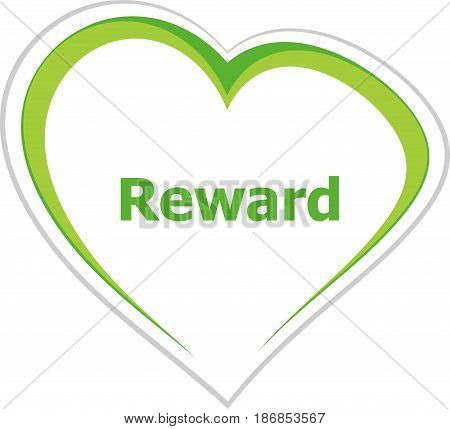 Marketing Concept, Reward Word On Love Heart