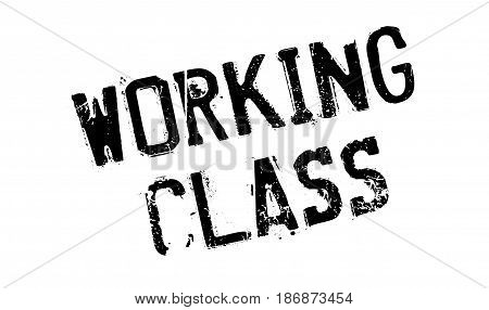 Working Class rubber stamp. Grunge design with dust scratches. Effects can be easily removed for a clean, crisp look. Color is easily changed.
