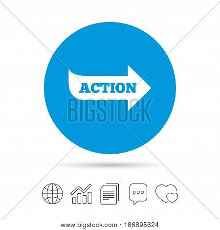 Action sign icon. Motivation button with arrow. Copy files, chat speech bubble and chart web icons. Vector