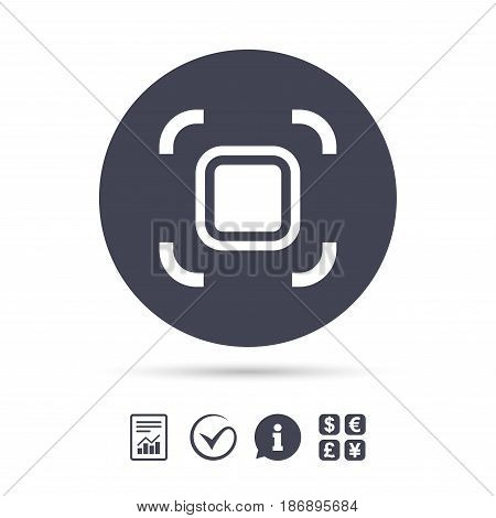 Autofocus zone sign icon. Photo camera settings. Report document, information and check tick icons. Currency exchange. Vector
