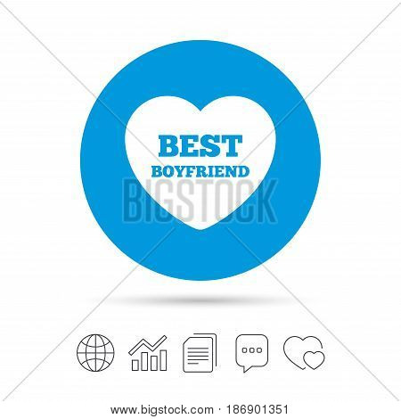 Best boyfriend sign icon. Heart love symbol. Copy files, chat speech bubble and chart web icons. Vector