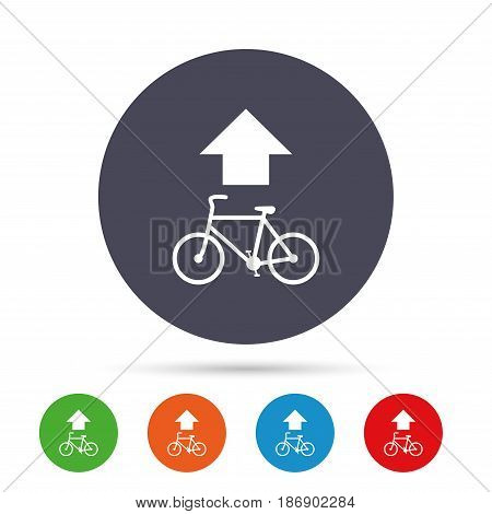 Bicycle path trail sign icon. Cycle path. Up straight arrow symbol. Round colourful buttons with flat icons. Vector