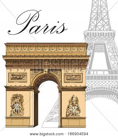 Eiffel tower in grey color and colorful Triumphal Arch (Landmarks of Paris France) vector isolated hand drawing illustration on white background