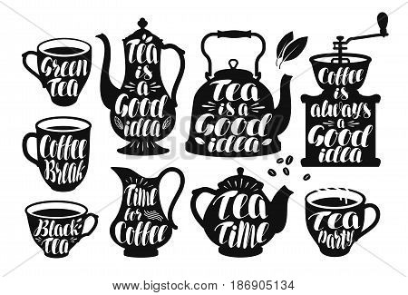 Coffee, tea label set. Design template for menu restaurant or cafe. Lettering vector illustration isolated on white background