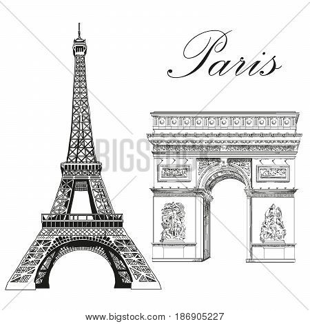 Eiffel tower and Triumphal Arch (Landmarks of Paris France) vector isolated hand drawing illustration in black color on white background