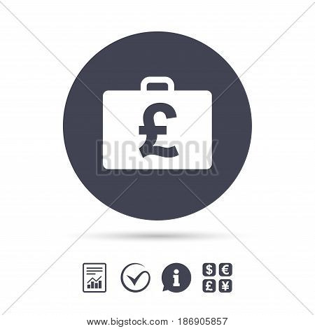 Case with Pounds GBP sign icon. Briefcase button. Report document, information and check tick icons. Currency exchange. Vector