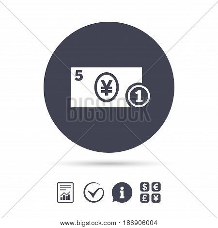 Cash sign icon. Yen Money symbol. JPY Coin and paper money. Report document, information and check tick icons. Currency exchange. Vector