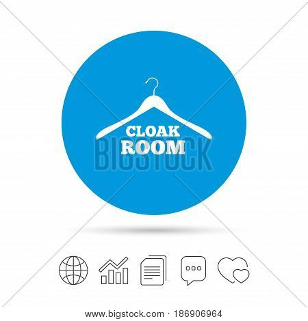Cloakroom sign icon. Hanger wardrobe symbol. Copy files, chat speech bubble and chart web icons. Vector
