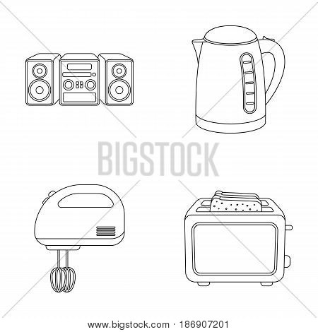 Electric kettle, music center, mixer, toaster.Household set collection icons in outline style vector symbol stock illustration .