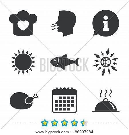 Chief hat with heart and cooking pan icons. Fish and chicken signs. Hot food platter serving symbol. Information, go to web and calendar icons. Sun and loud speak symbol. Vector
