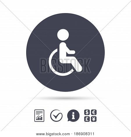 Disabled sign icon. Human on wheelchair symbol. Handicapped invalid sign. Report document, information and check tick icons. Currency exchange. Vector