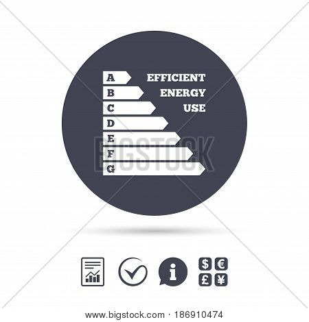 Energy efficiency sign icon. Electricity consumption symbol. Report document, information and check tick icons. Currency exchange. Vector