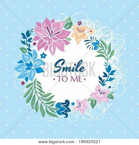 Smile to me gift card with flowers vector illustration