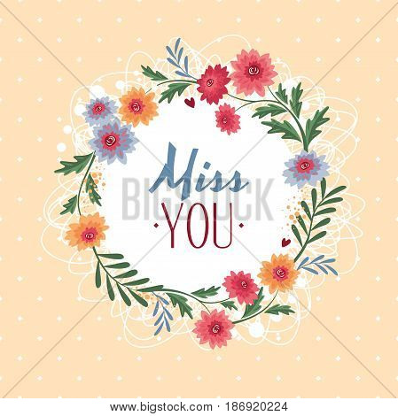 Miss you gift card with flowers vector illustration