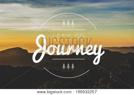Mountain Nature Let's Go Explore Journey Word Graphic