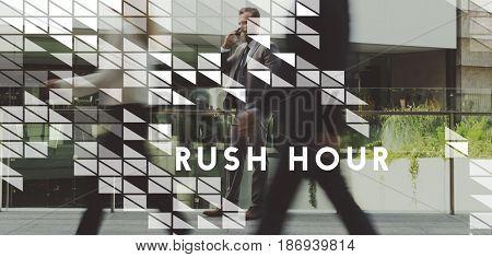 Rush Hour Lifestyles City Life Hurry