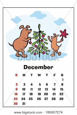 Wall calendar for December, 2018 with funny dogs. Fun children's illustration in cartoon style. Colorful vector background. Vertical orientation. Week starts Sunday.