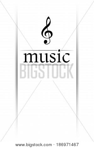 Music banner with shadow. Musical background with clef. Place for your text. Graphic design element for  web, flyers, prints. Abstract vector illustration.