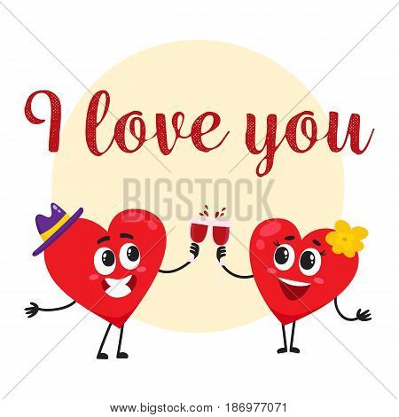 I love you - greeting card, postcard, banner design with two heart characters clinking glasses, cartoon vector illustration. Greeting card design with two heart characters celebrating Valentine day